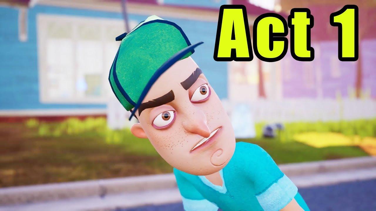 Hello Neighbor Act 1 Full Gameplay Walkthrough 2019 - YouTube