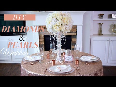 DIY Wedding Decor| Glam Diamonds & Pearls Wedding | DIY Rose GOLD Centerpiece