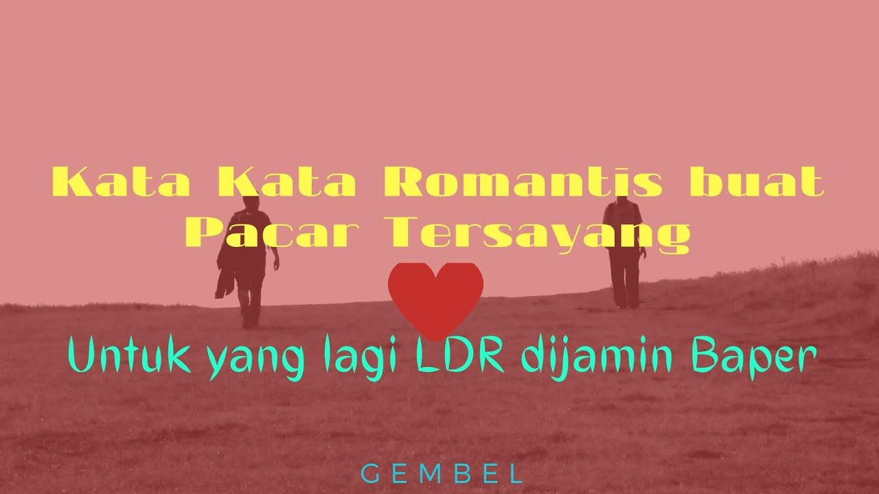 Kata Kata Romantis Buat Pacarldr