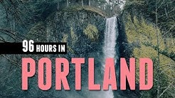 96 Hours in Portland, Oregon