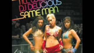 DJ Delicious and Till West - Same Man