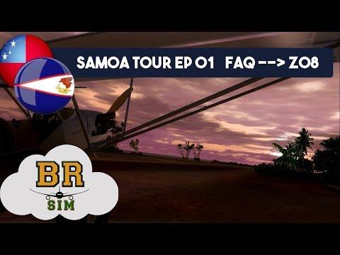 Samoa Tour Ep 01  FAQ(Fitiuta) - Z08 (Ofu) - FSX