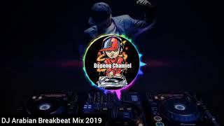 DJ Arabian Breakbeat Mix 2019