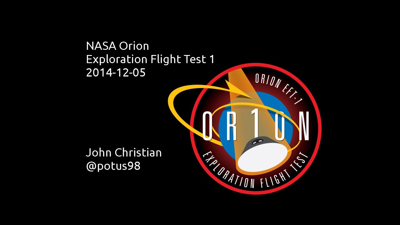 Orion Exploration Flight Test 1 (EFT1) 20141206 - YouTube