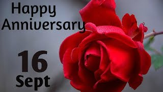 Happy Anniversary 16 SEPT| Wedding Anniversary Wishes/Greetings/Quotes/ For CoupleWhatsapp Status