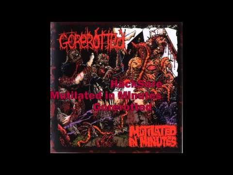 Gorerotted HackSore Mutilated in Minutes