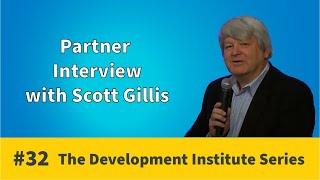 Partner Interview - Scott Gillis | Development Institute