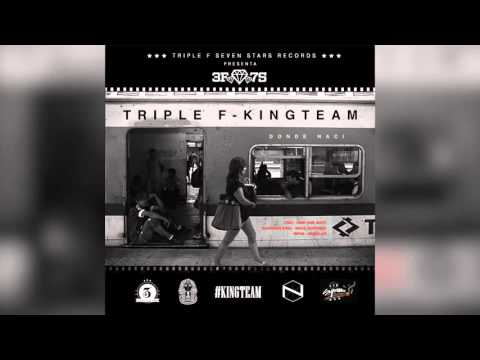Triple F x KINGTEAM - Un nuevo camino