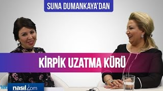 Suna Dumankaya'dan Kirpik Uzatma Kürü   Bakım-Güzellik   Nasil.com