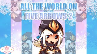 ALL THE WORLD ON FIVE ARROWS 2
