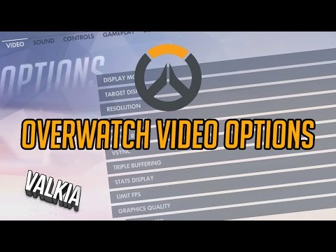 Overwatch Graphics / Video Options [Settings]