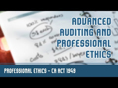 Professional Ethics | CA Act 1949 | Section 22 l Overview ( 1st & 2nd Schedule ) | Part 1