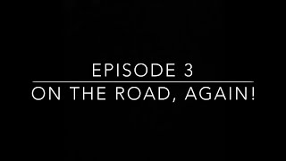 The Dunlaps: Episode 3 On the Road, Again