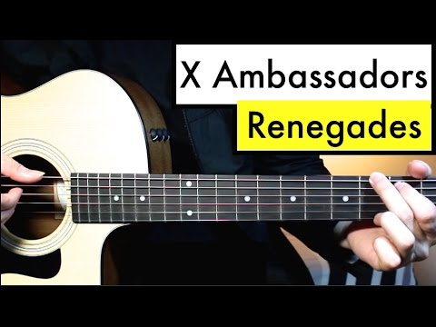 X Ambassadors - Renegades - Guitar Lesson (Guitar Tutorial) Easy Chord Lesson