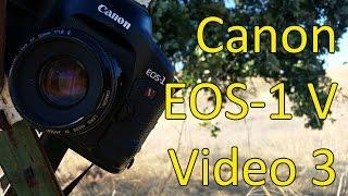 Canon серії EOS-1 V відео інструкція 3 з 3