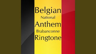 Belgian National Anthem - Brabanconne (Ringtone)