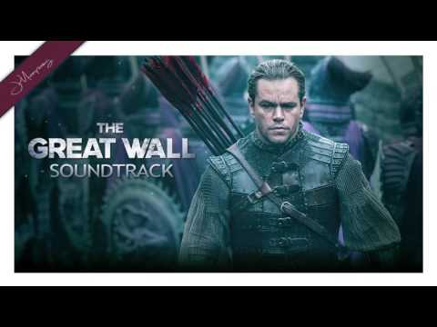 Soundtrack The Great Wall (Theme Song) - Musique film La Grande Muraille