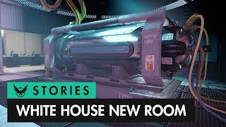 New Room In The White House - Story/Lore | The Division 2