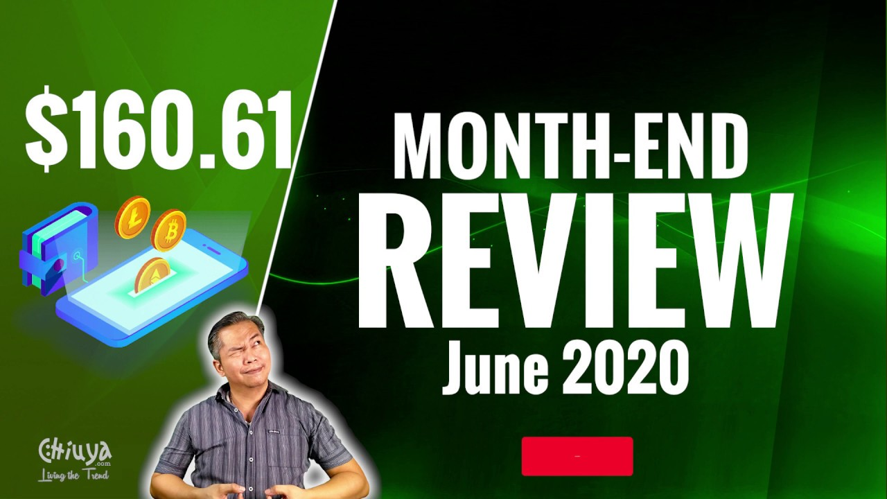 Month End Review - June 2020