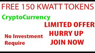 Free 150 Crypto Token | kwatt | Get 150 Tokens Now - Worth 10$ - Upcoming Crypto Currency