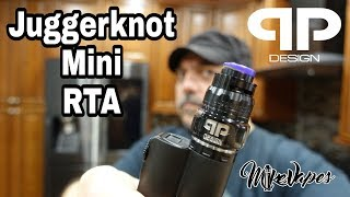 juggerknot Mini Single Coil RTA By QP Design - Build & Wick - Mike Vapes