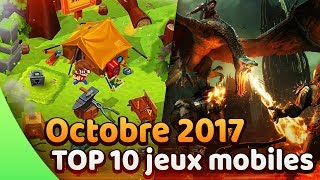 TOP 10 Jeux mobile gratuits Android/iOS ♦️ Octobre 2017