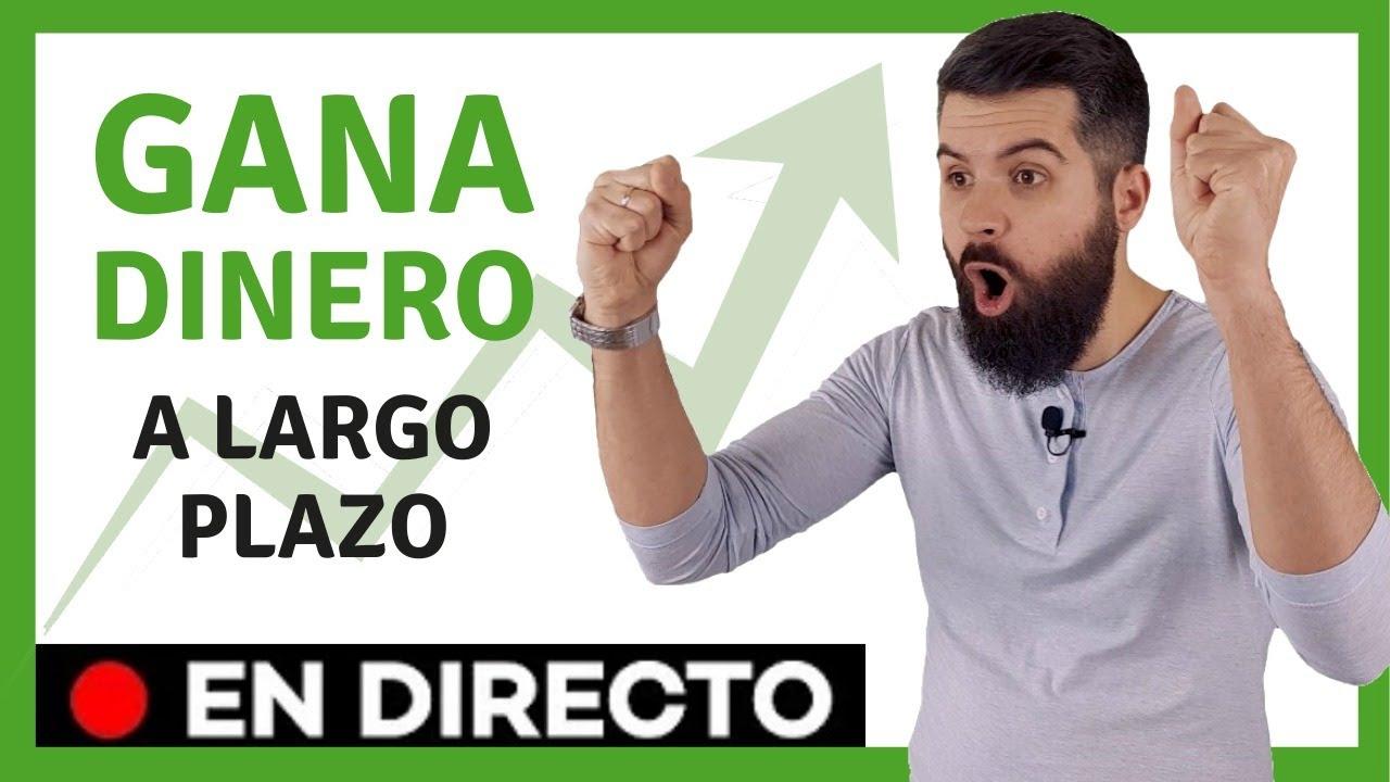 INVERTIR en la BOLSA a LARGO PLAZO partiendo de cero