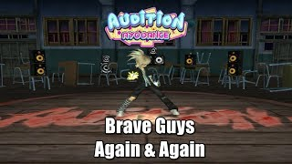 Brave Guys - Again & Again , Crazy Freestyle - Audition AyoDance