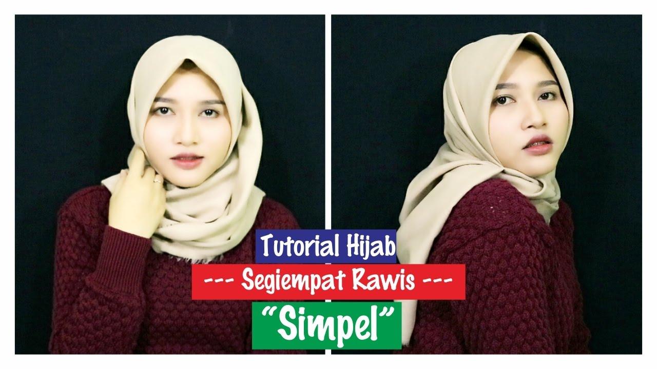Tutorial Hijab Segiempat Rawis Simpel Amalia Kurnia 2017 YouTube