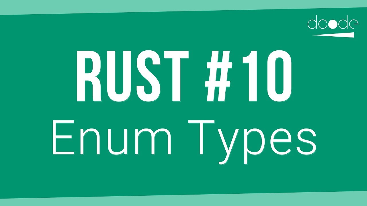 Rust Programming Tutorial #10 - Enum Types