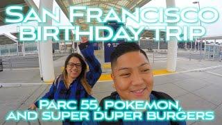 Parc 55 Hilton Hotel, Pokemon, and Super Duper Burgers - San Francisco Travel Vlog 2