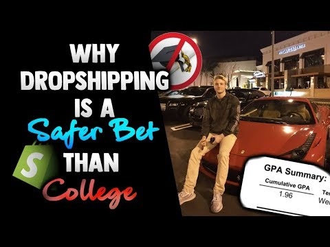 Why Dropshipping Is A Safer Bet Than College