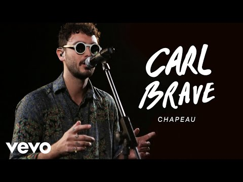 Carl Brave - Chapeau (Live) | Vevo Official Performance
