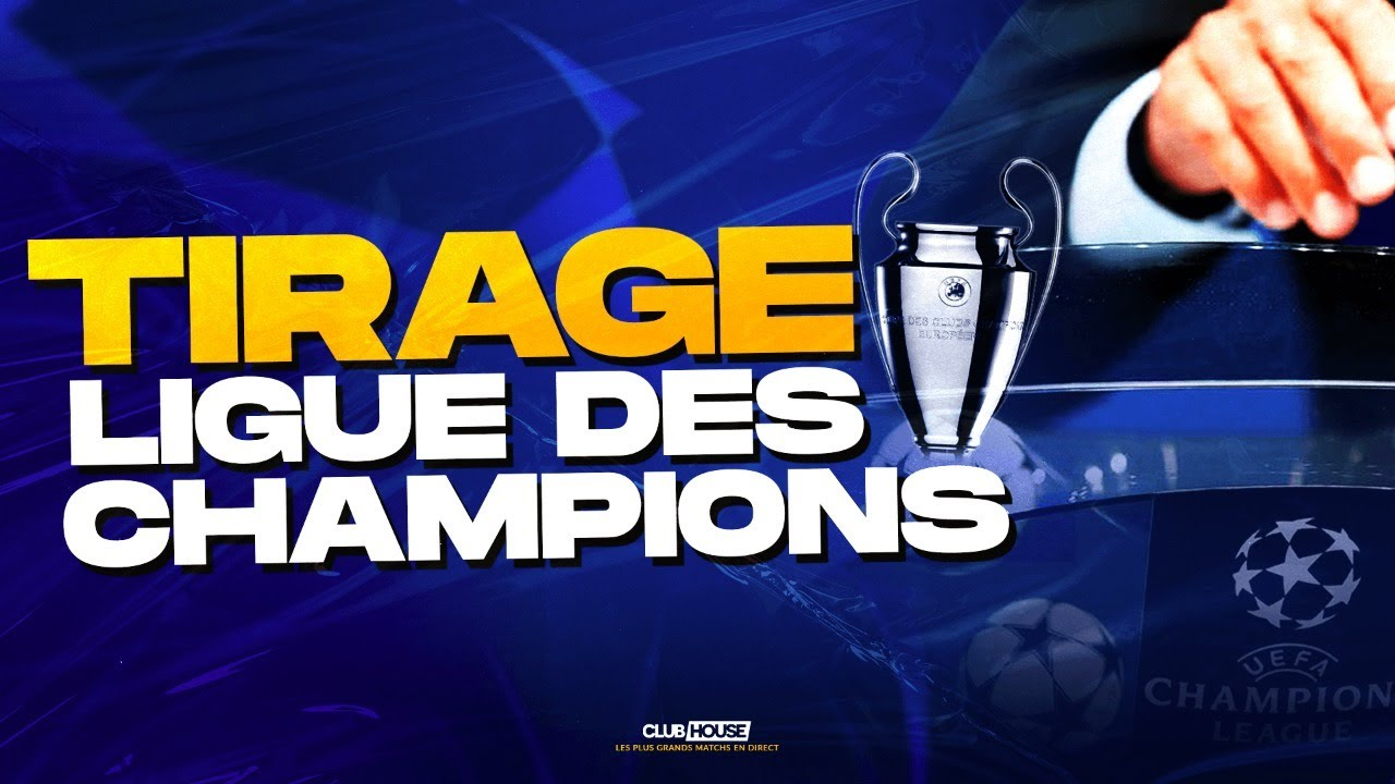 ? TIRAGE LIGUE DES CHAMPIONS - CHAMPIONS LEAGUE DRAW - GROUP STAGE