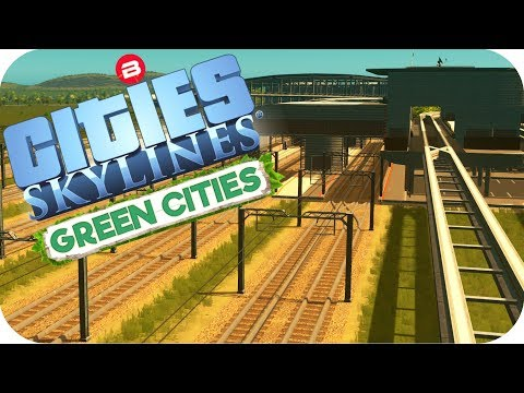 Cities: Skylines Green Cities ▶THE SUPER TRANSPORT HUB◀ Cities Skylines Green City DLC Part 17