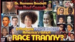 Is Professor Rachel Dolezal Americas Latest RACE TRANNY?