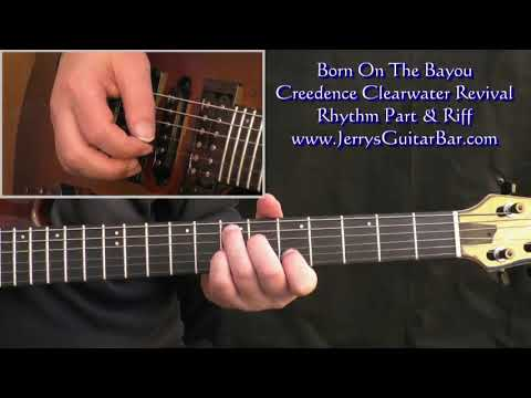 How To Play The Riff From Born On The Bayou