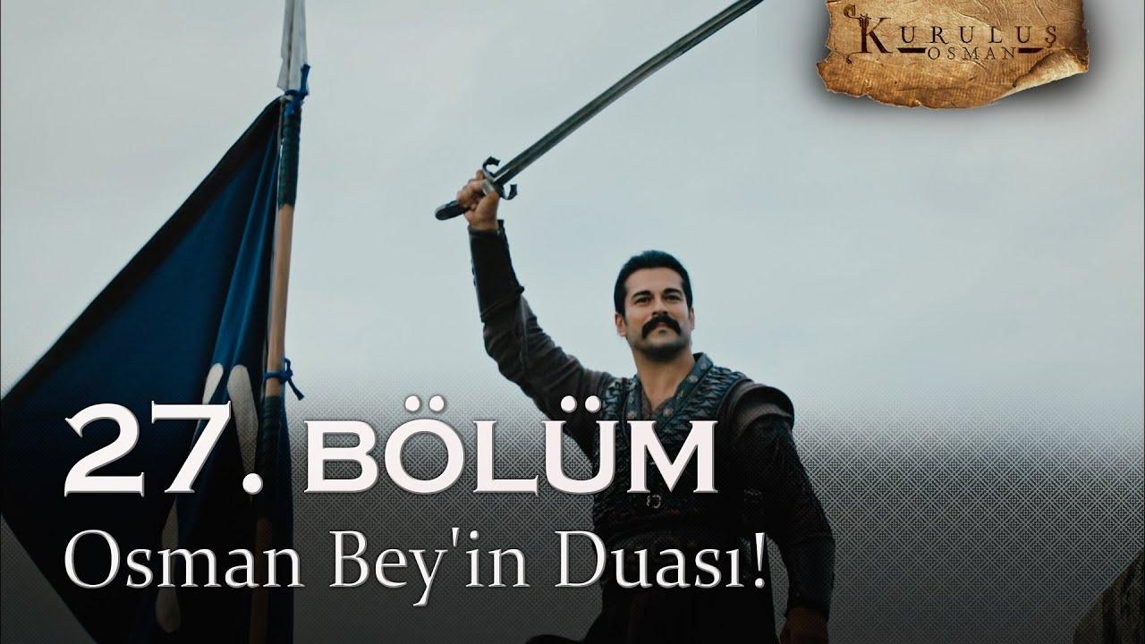 Osman Bey'in duası! - Kuruluş Osman 27. Bölüm | Sezon Finali