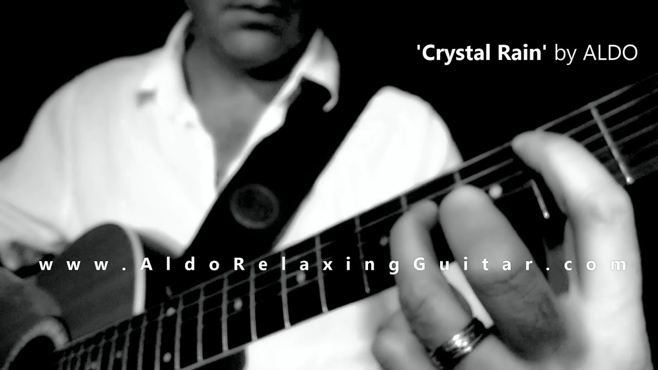 Classical Guitar Solo Instrumental Crystal Rain By ALDO Relaxing - Musical history guitar solo