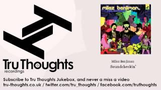 Milez Benjiman - Soundcheckin'