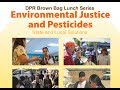 Environmental Justice and Pesticides: State and Local Solutions