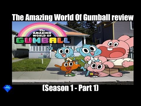 Review of The Amazing World of Gumball - Season 1 (part 1)