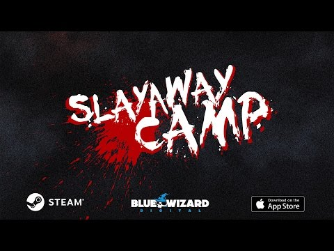 Slayaway Camp Trailer - Now on iOS