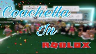 MY COACHELLA EXPERIENCE (ROBLOX)