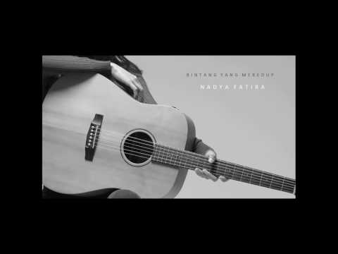 Nadya Fatira - Bintang Yang Meredup (official audio video)