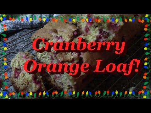 Cranberry Orange Loaf!