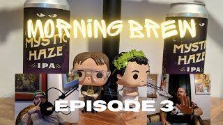 Morning Brew Podcast S. 1 Ep. 3