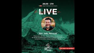 Live Missionária - Rev. João Petreceli