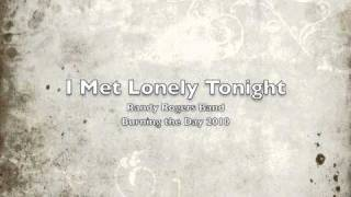 Watch Randy Rogers Band I Met Lonely Tonight video