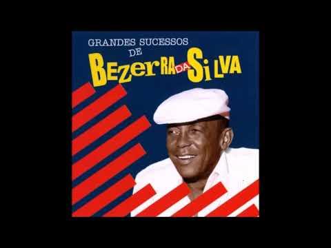 BEZERRA DA SILVA ● Grandes Sucessos (CD Completo)